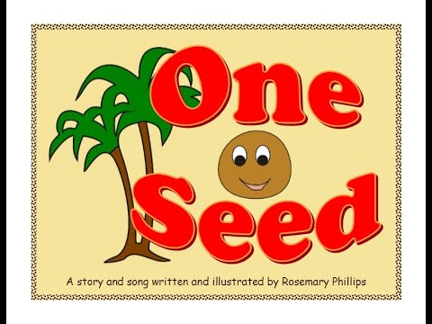 One Seed - a children's story and song