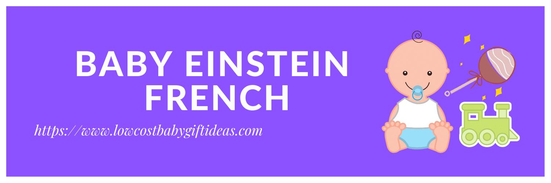 Baby Einstein French