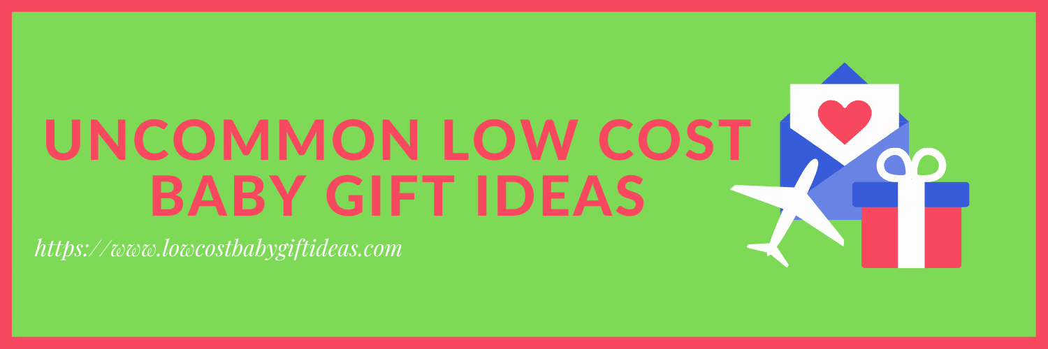Uncommon low cost Baby Gift Ideas
